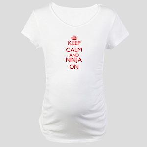 Keep Calm and Ninja ON Maternity T-Shirt