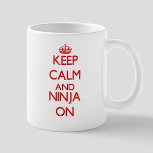 Keep Calm and Ninja ON Mugs