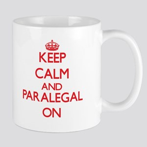 Keep Calm and Paralegal ON Mugs