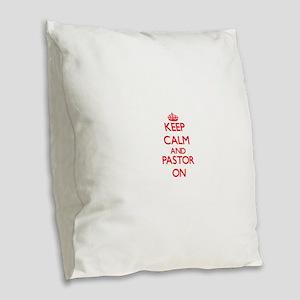 Keep Calm and Pastor ON Burlap Throw Pillow