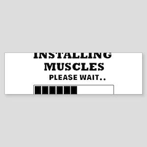 Installing Muscles - Loading Bar Bumper Sticker