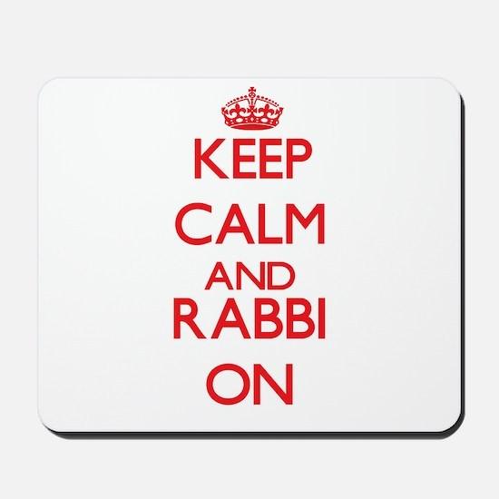 Keep Calm and Rabbi ON Mousepad