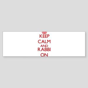 Keep Calm and Rabbi ON Bumper Sticker