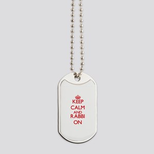 Keep Calm and Rabbi ON Dog Tags