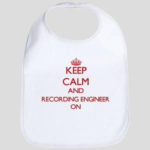 Keep Calm and Recording Engineer ON Bib