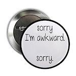 Sorry, I'm Awkward. Sorry 2.25