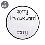 Sorry, I'm Awkward. Sorry. 3.5