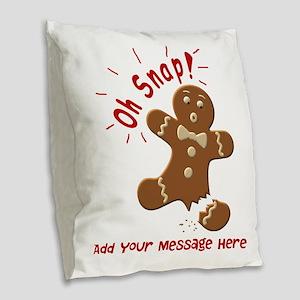 Oh Snap Burlap Throw Pillow