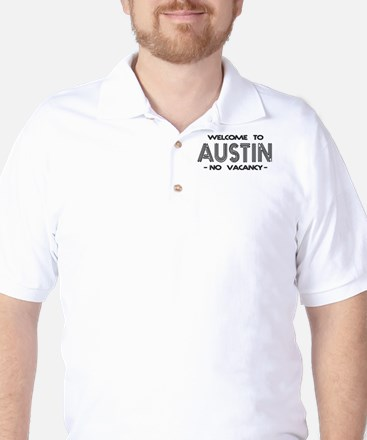 Welcome to Austin – No Vacancy Golf Shirt