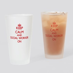 Keep Calm and Social Worker ON Drinking Glass