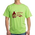 Ketchup to the Max Green T-Shirt