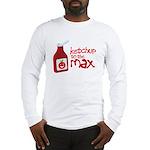 Ketchup to the Max Long Sleeve T-Shirt