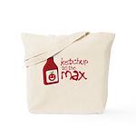 Ketchup to the Max Tote Bag