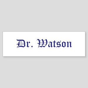 Dr. Watson Old English (bumper) Bumper Sticker