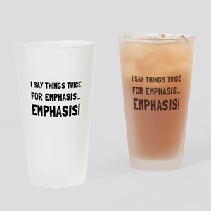 Twice For Emphasis Drinking Glass
