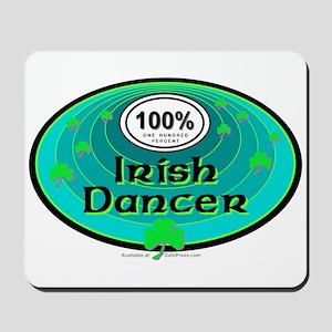 100 PERCENT IRISH DANCER Mousepad