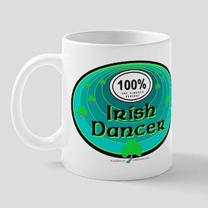 100 PERCENT IRISH DANCER Mug