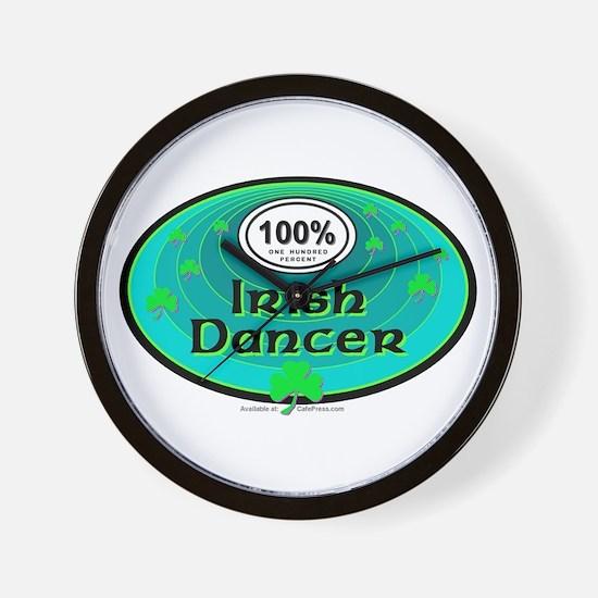100 PERCENT IRISH DANCER Wall Clock