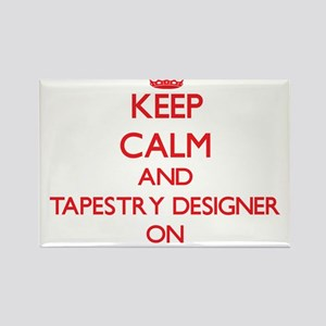 Keep Calm and Tapestry Designer ON Magnets