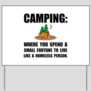 Camping Homeless Yard Sign