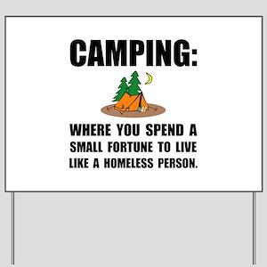 Camping Homeless Yard Sign