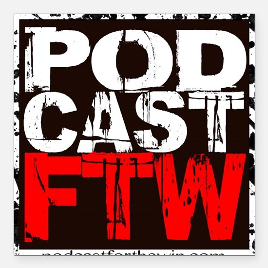 """podcast for the win new Square Car Magnet 3"""" x 3"""""""