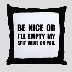 Empty My Spit Valve Throw Pillow
