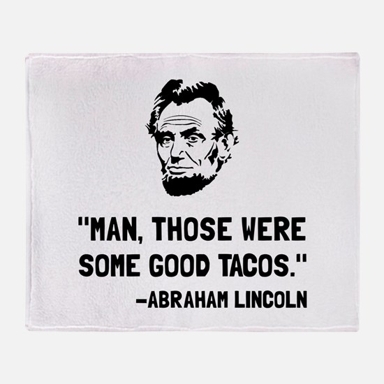 Lincoln Good Tacos Throw Blanket