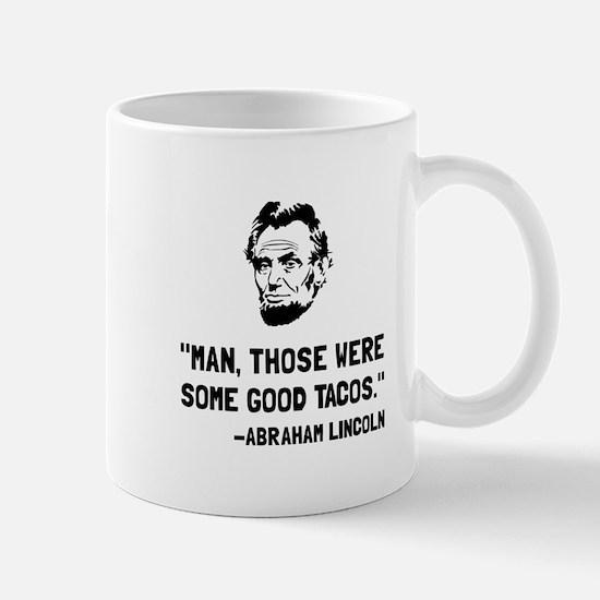Lincoln Good Tacos Mugs