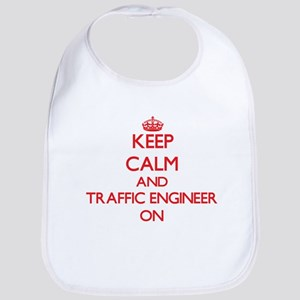 Keep Calm and Traffic Engineer ON Bib