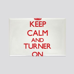 Keep Calm and Turner ON Magnets