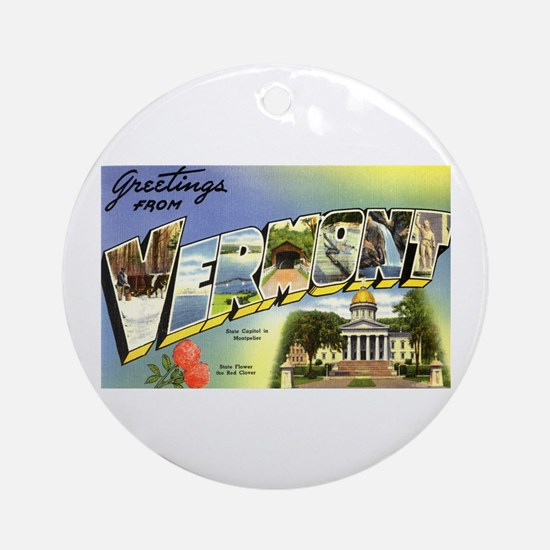 Greetings from Vermont Ornament (Round)