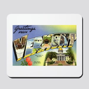 Greetings from Vermont Mousepad