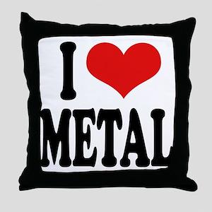 I Love Metal Throw Pillow