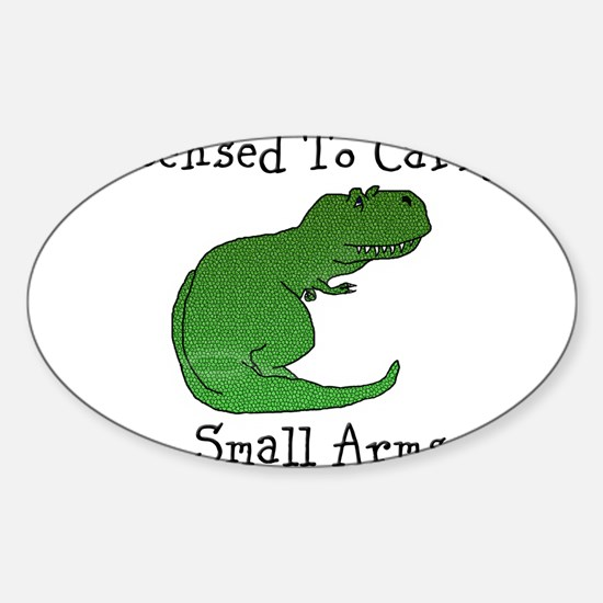 T-Rex - Licensed To Carry Small Arms Decal