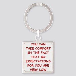 low expectations Keychains