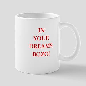 in your dreams Mugs