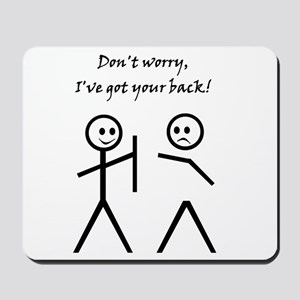 Don't worry, I've got your back! Mousepad