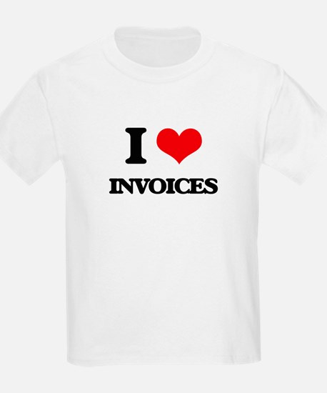 i love invoices t shirt