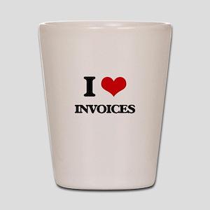 I Love Invoices Shot Glass
