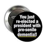Dementia Anti-Bush Button