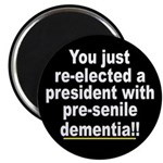 Dementia Anti-Bush Magnet