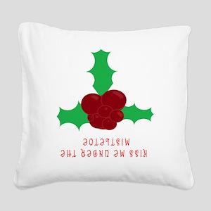 MISTLETOE KISS Square Canvas Pillow