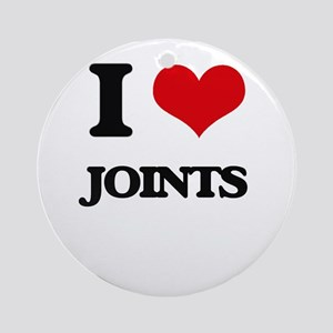 I Love Joints Ornament (Round)
