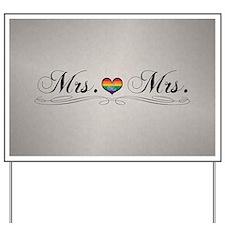 Mrs. & Mrs. Lesbian Design Yard Sign