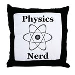 Physics Nerd Throw Pillow
