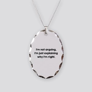 I'm Not Arguing Necklace Oval Charm