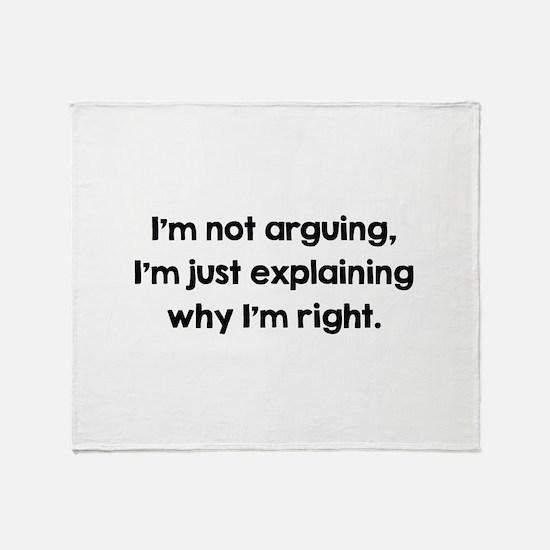 I'm Not Arguing Stadium Blanket