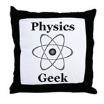 Physics Geek Throw Pillow
