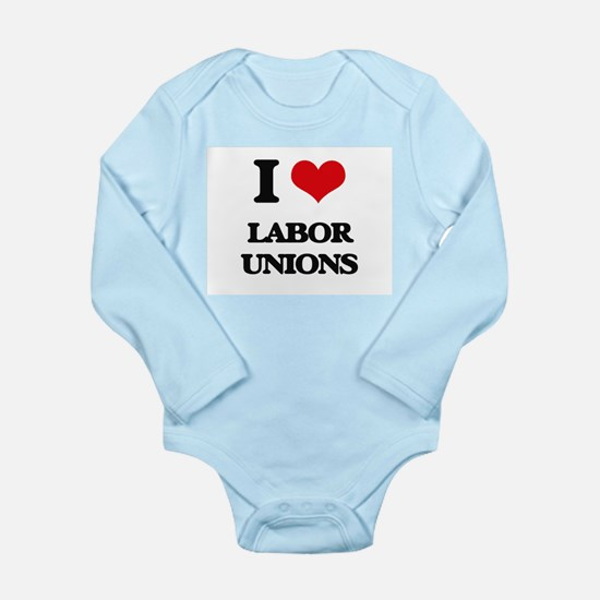 I Love Labor Unions Body Suit